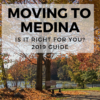 Moving to Medina, OH – Is it Right for You? 2019 Guide