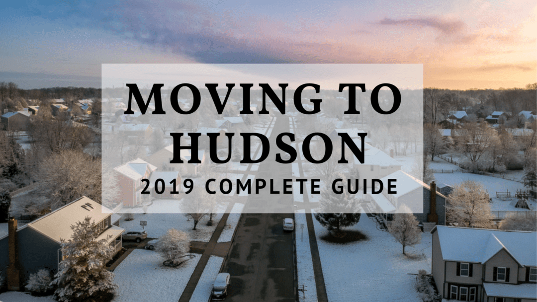 Moving to Hudson, OH – 2019 Complete Guide