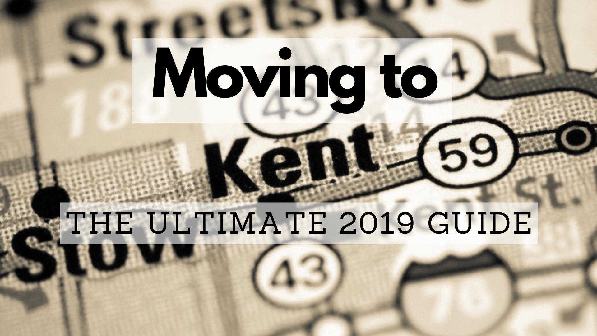 Moving to Kent - The Ultimate 2019 Guide