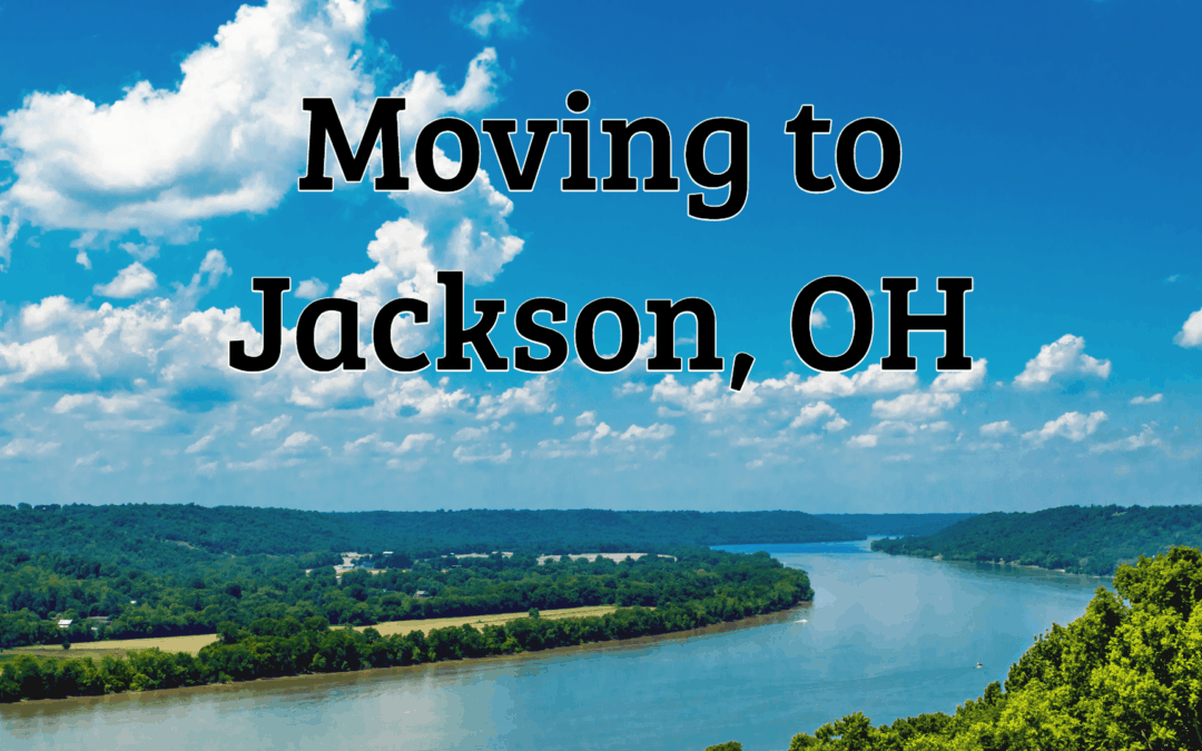Moving to Jackson OH | (2019) Living in Jackson Complete Guide