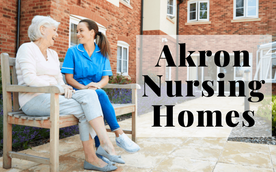 Akron Nursing Homes 2019 List with Tips   Assisted, Independent Living, & Senior Care