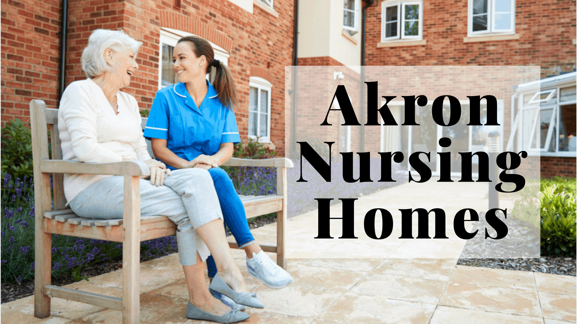 Nursing Homes in Akron, OH