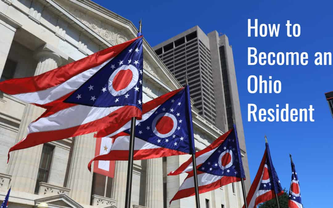 How to Become an Ohio Resident   Complete Guide (2019)