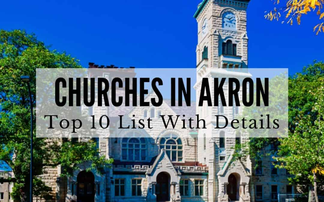Churches in Akron, OH | Top 10 List with Details (2020)