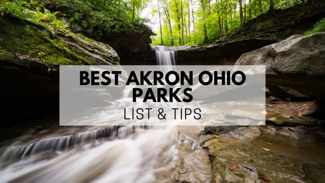 Best Akron Ohio Parks (2020) | LIST & Tips