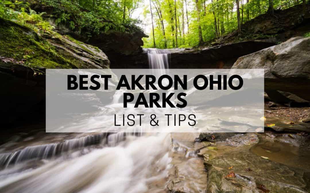 Best Akron Ohio Parks (2020) | LIST & Tips