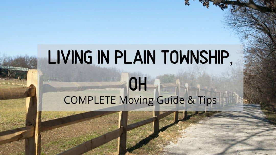 Plain Township OH | (2020) ULTIMATE Living & Moving To Guide