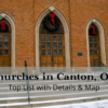 Churches in Canton OH | (2020) Top List with Details & Map