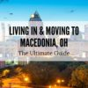 Macedonia, OH   The (2020) ULTIMATE Living In & Moving To Guide