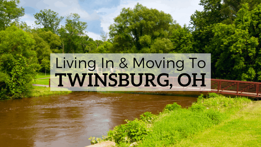 Living in & Moving to Twinsburg, OH